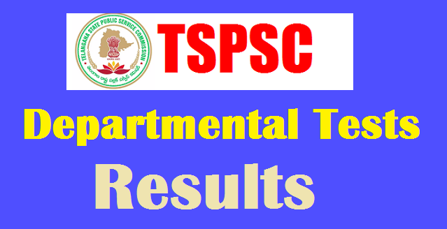 TSPSC Departmental Tests Results 2018-2019 May/Nov Session