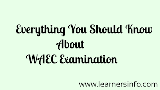 what WAEC examination is all about