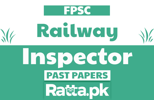 FPSC Inspector Railway Police Past Papers solved pdf