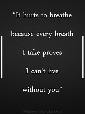 Life quotes, Sad quotes, Love quotes, Lessons about love, Lessons about Life, Depression, Miss you