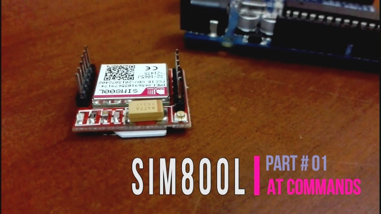 Easy Mades: SIM800L GPRS Module With Arduino Part 01 AT Commands