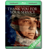 THANK YOU FOR YOUR SERVICE (2017) WEB-DL 1080P HD MKV ESPAÑOL LATINO