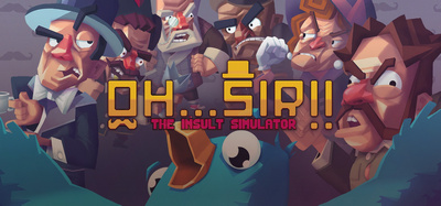 Oh Sir The Insult Simulator-GOG