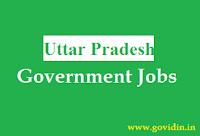 उत्तर प्रदेश सरकारी नौकरी | Latest Uttar Pradesh Govt Jobs 2018 | Govt Job in Uttar Pradesh