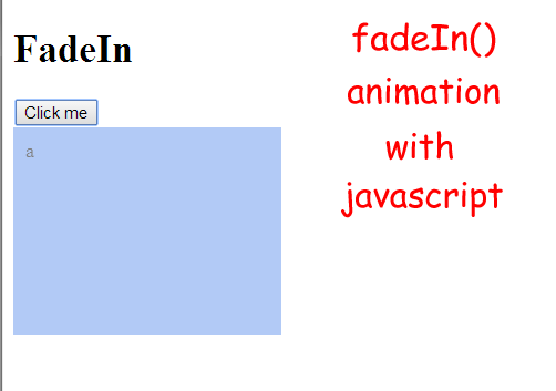 hunklessons: Create jQuery like fadeIn animation with javascript