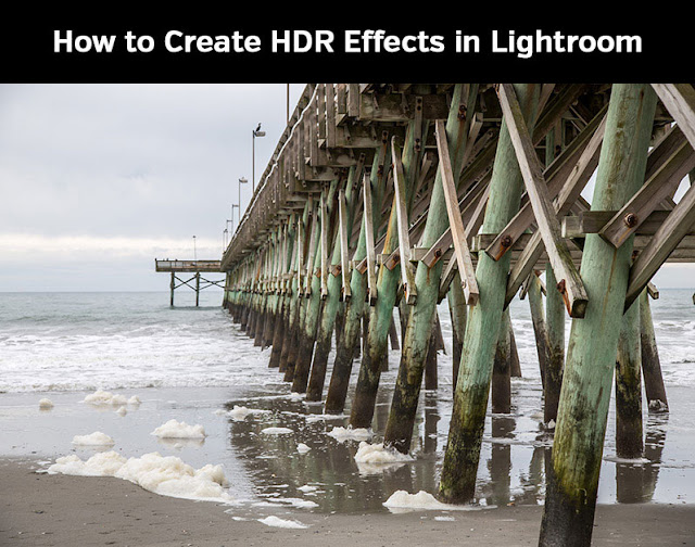 How to Create HDR Effects in Lightroom