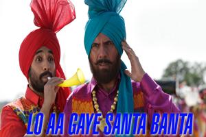 Lo Aa Gaye Santa Banta