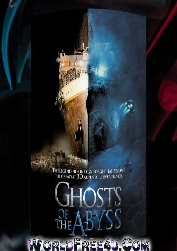 Poster Of Ghosts of the Abyss (2003) Full Movie Hindi Dubbed Free Download Watch Online At worldfree4u.com