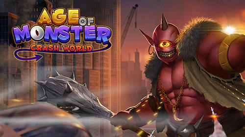 Age of monster Crash world android apk games