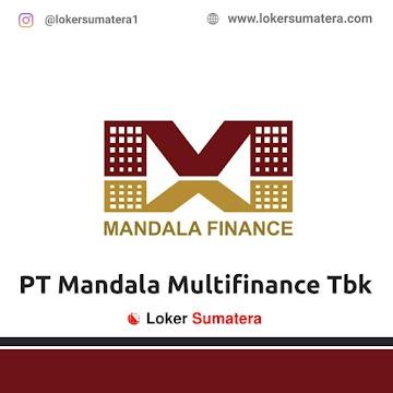 Lowongan Kerja Pekanbaru, PT Mandala Multi Finance Tbk Juli 2021