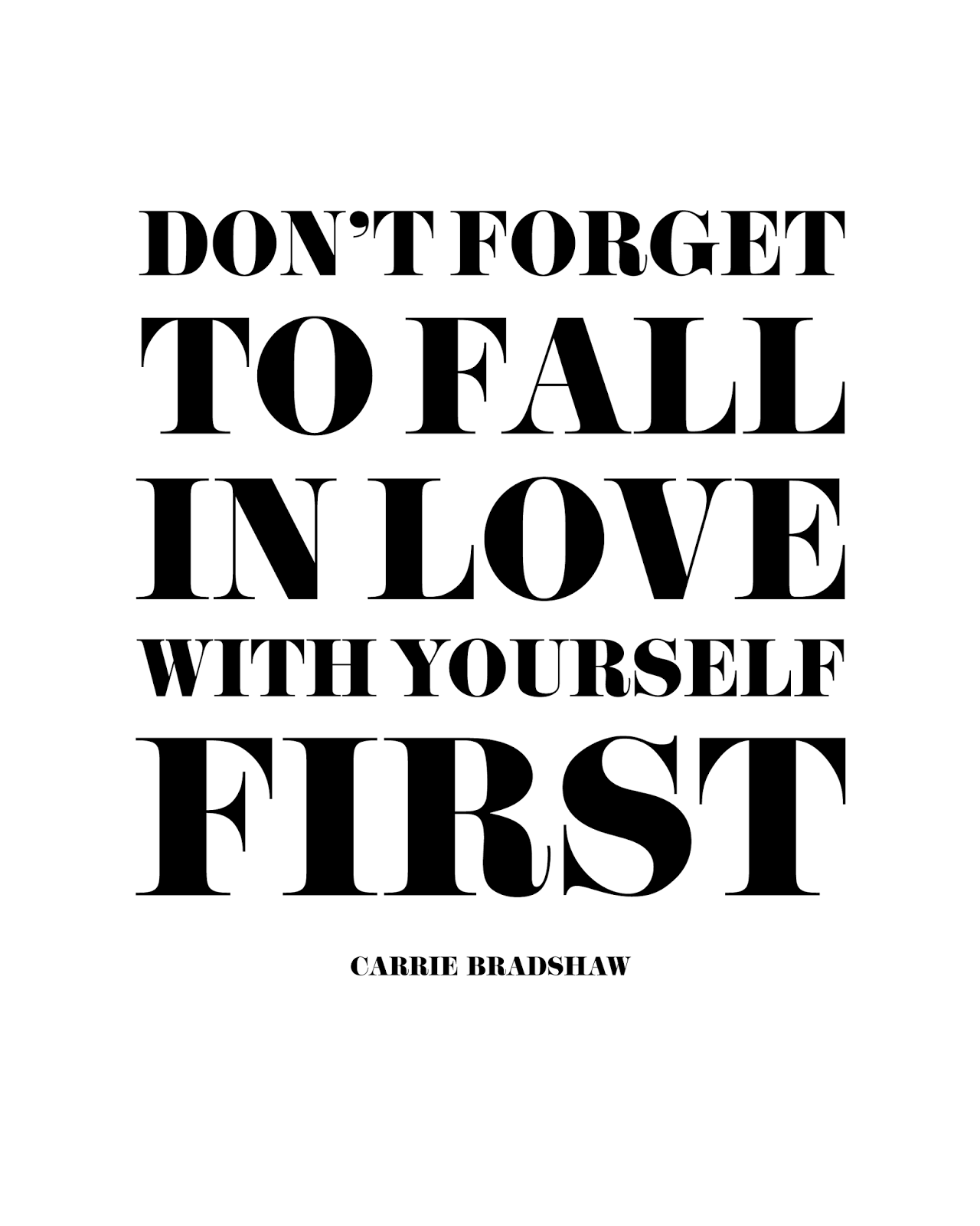 Quote of the Day :: Don't fortget to fall in love with yourself first