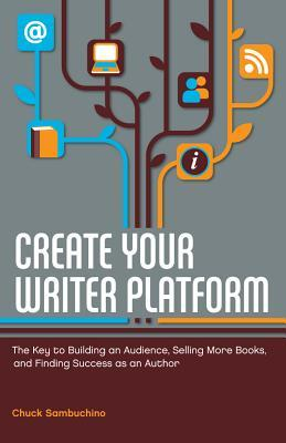 On My Writerly Bookshelf: Creating Your Writer Platform