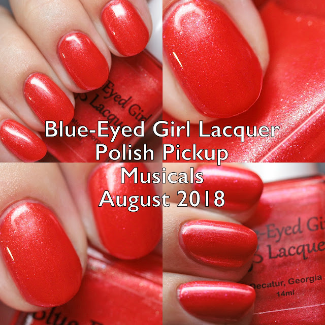 Blue-Eyed Girl Lacquer Polish Pickup Musicals August 2018