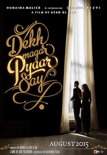 Dekh Magar Pyaar Say 2015 Urdu Full Movie Download