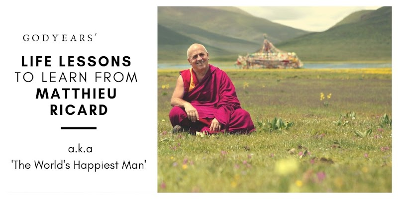 Life Lessons to Learn from Matthieu Ricard, the 'World's Happiest Man'