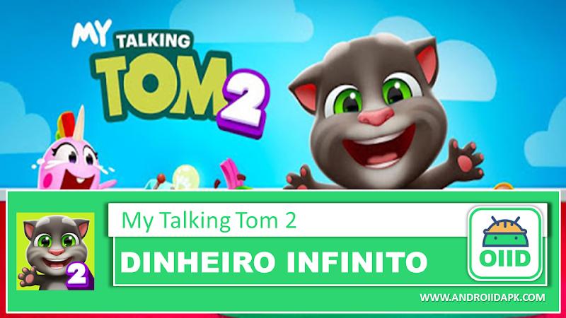 My Talking Tom 2  – APK MOD HACK – Dinheiro Infinito
