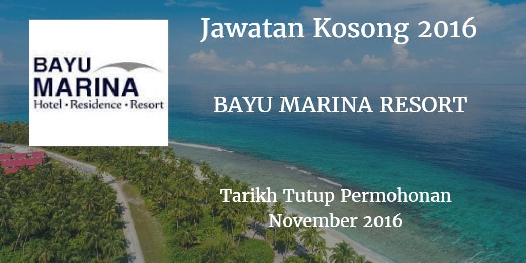 Jawatan Kosong  BAYU MARINA RESORT November 2016