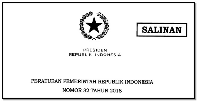 Peraturan Pemerintah Nomor 32 Tahun 2018