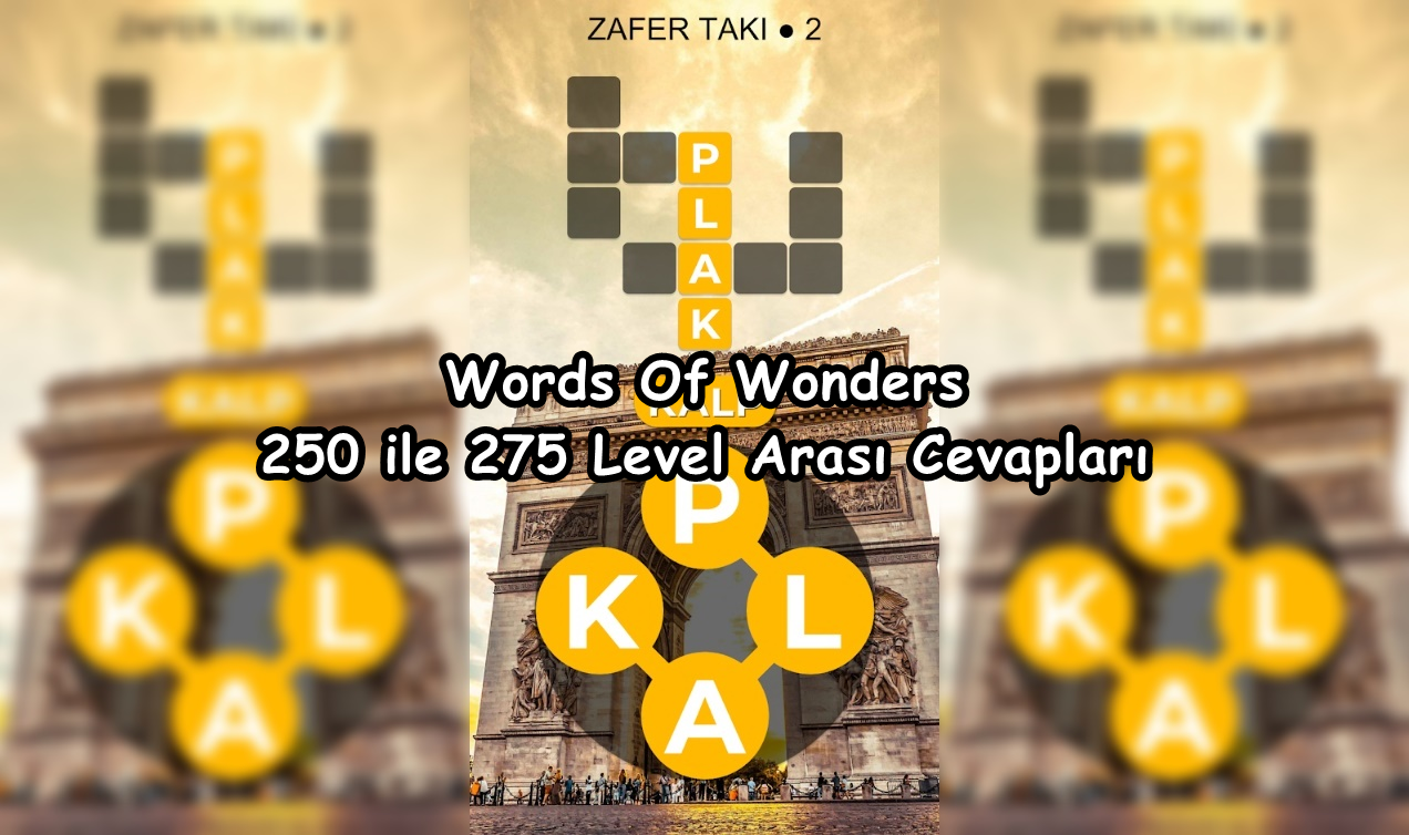 Words Of Wonders 250 ile 275 Level Arasi Cevaplar