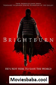 Brightburn (2019) Full Movie English HDRip 1080p | 720p | 480p | 300Mb | 700Mb | ESUB
