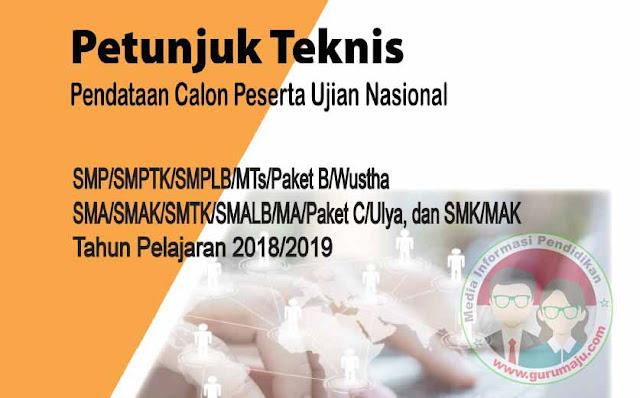 Petunjuk Teknis Pendataan UN 2019 SMP SMA SMK