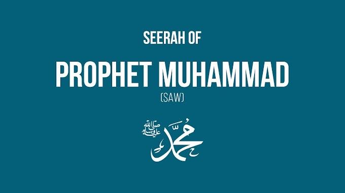 Seerah of Prophet Muhammed (S) - Series