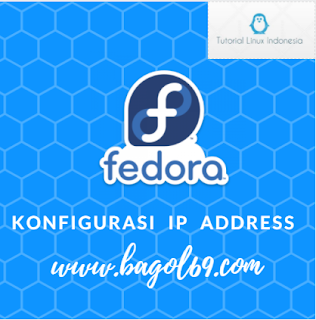 Konfigurasi  Ip  Address di Linux Fedora