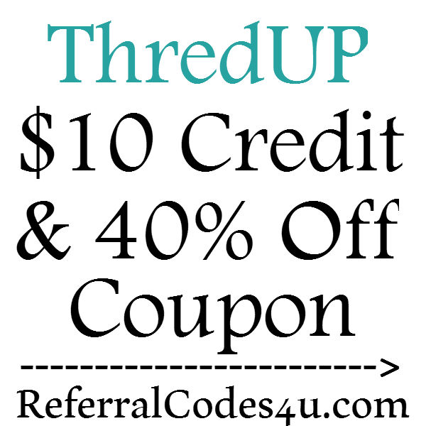 ThredUp Sign Up Bonus 2020, 40% off Thredup Promo Code 2020, Thredup $20 credit, Thredup Referral Credit 2020