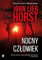 """""""Nocny człowiek"""" - Jørn Lier Horst"""