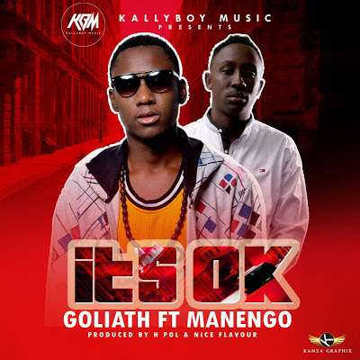 Goliath Ft Manengo - it's Ok