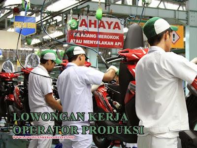 Lowongan Kerja Opeartor Produksi