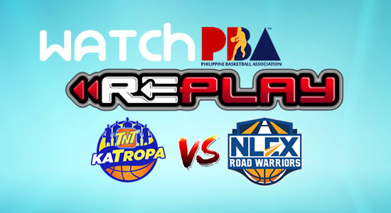 Video List: TNT vs NLEX game replay February 28, 2018 PBA Philippine Cup