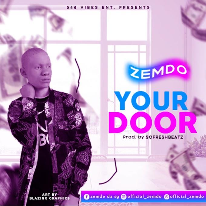 Music] Zemdo Ur Door