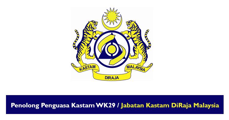 Penolong Penguasa Kastam WK29 / Jabatan Kastam DiRaja Malaysia