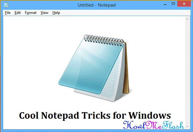 Cool Notepad Tricks for Windows