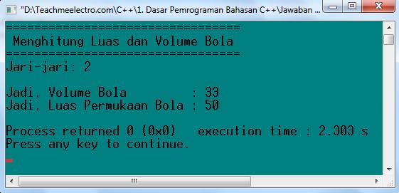Program untuk menghitung luas dan volume bola