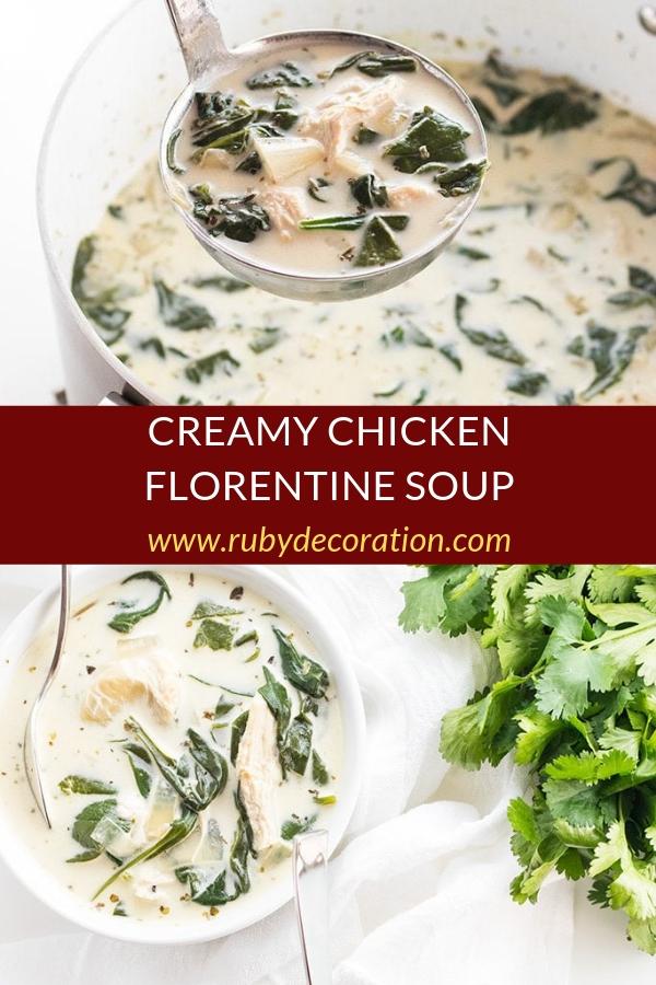 CREAMY CHICKEN FLORENTINE SOUP RECIPE