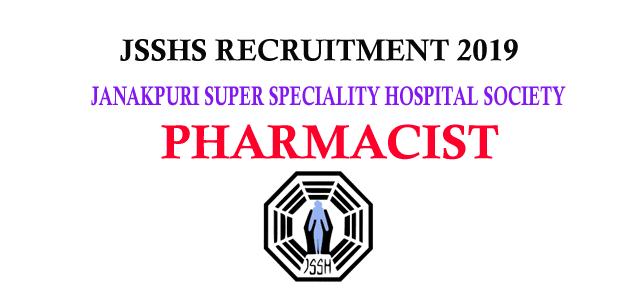 JSSHS Recruitment 2019 - JSSHS Delhi Pharmacist Vacancy (08 Posts)