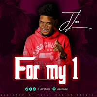 J-Lee – For My 1