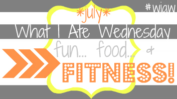 WIAW+fun+food+fitness+july+button - What I Ate Wednesday #68: Trying new things