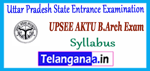 UPSEE AKTU Uttar Pradesh Technical University B.Arch Syllabus 2018