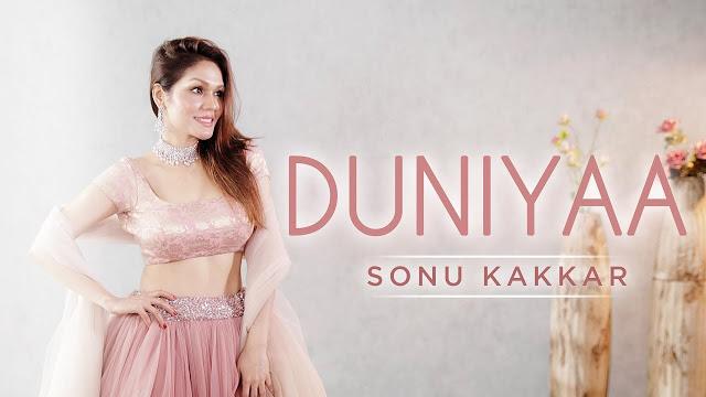 Duniyaa Cover Song Lyrics by Sonu Kakkar | Latest Cover Song 2019