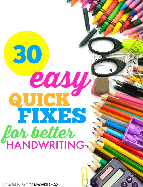Easy handwriting tips and ways to help kids work on legibility in handwriting using 30 quick fixes