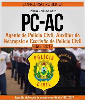 Apostila Polícia Civil do Acre - PC/AC Escrivão de Polícia (PC-AC)