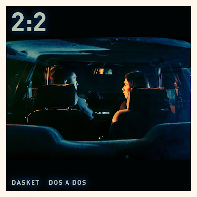 Dasket - Dos A Dos