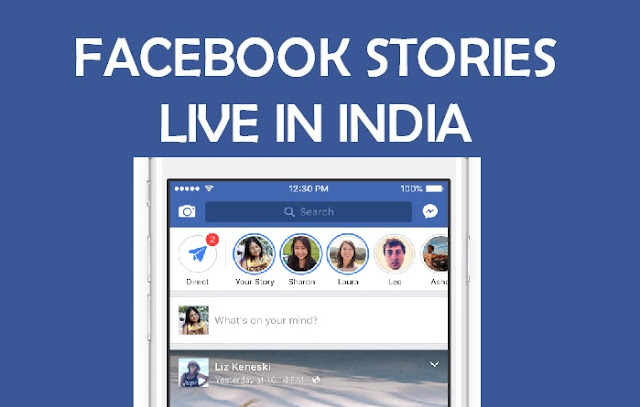 Facebook Rolls Out Stories in India