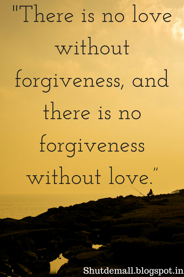 Exceptionnel Inspirational Quotes Forgiveness