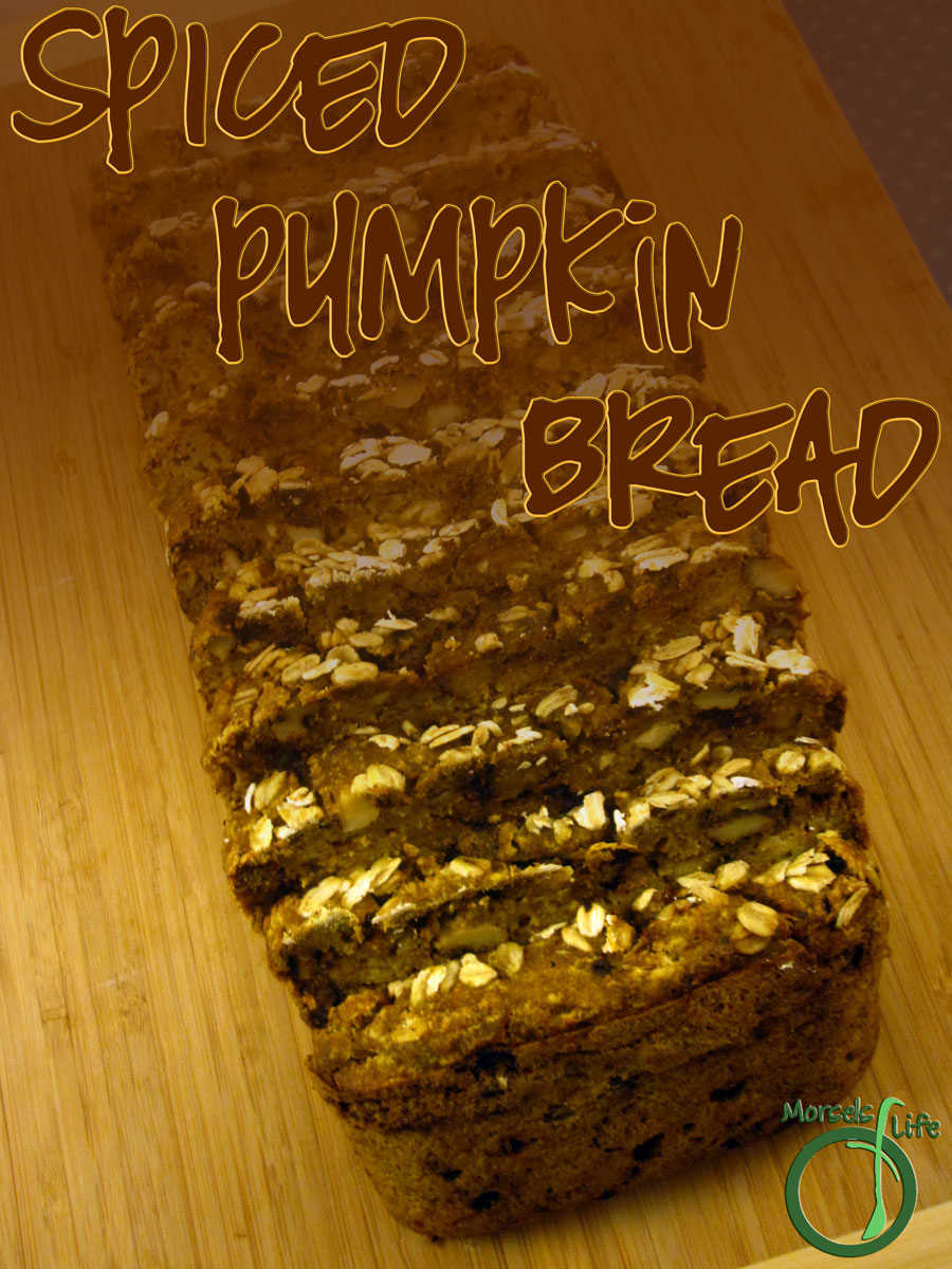 Morsels of Life - Spiced Pumpkin Bread - A moist and flavorful spiced pumpkin bread.