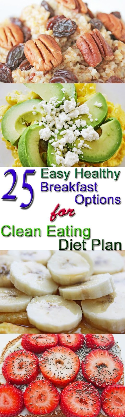 25 Healthy Breakfast Options for Clean Eating Diet Plan