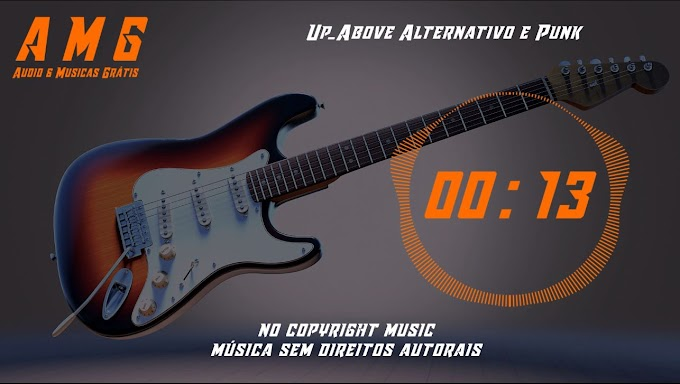 AMG Youtube Up Above Alternativo e Punk AMG Audio e Musicas grátis